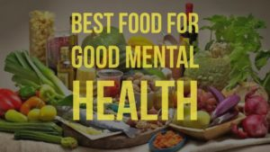 food for goodmentalhealth